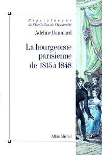 La bourgeoisie parisienne de 1815 à 1848