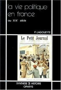 La Vie politique en France au XIXe siècle