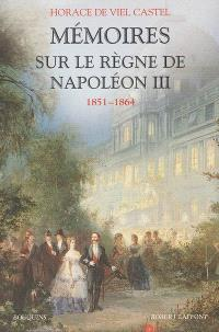 Mémoires sur le règne de Napoléon III 1851-1864