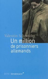 Un million de prisonniers allemands en France