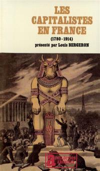 Les Capitalistes en France : 1780-1914