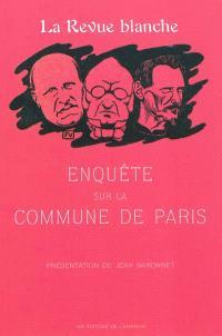 Enquête sur la Commune : 1871 : la Revue blanche