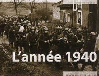L'année 1940 : à travers les collections du Service historique de la défense