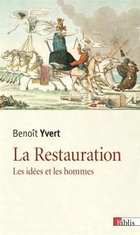 La Restauration : les idées et les hommes