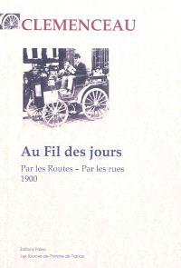 Au fil des jours : par les routes, par les rues : 1900