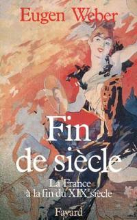 Fin de siècle : la France à la fin du XIXe siècle