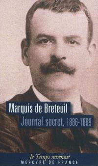 Journal secret, 1886-1889