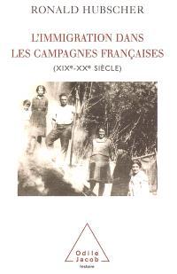 L'immigration dans les campagnes françaises : XIXe-XXe siècle