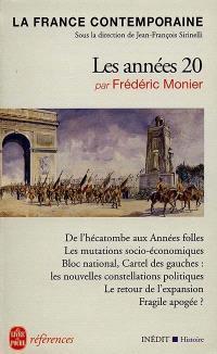 La France contemporaine. Volume 4, Les années 20 (1919-1930)
