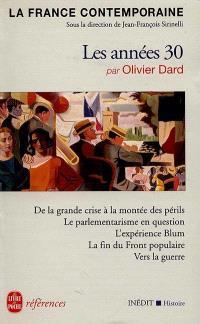 La France contemporaine. Volume 5, Les années 30 : le choix impossible