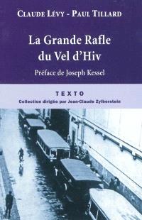 La grande rafle du Vel d'Hiv' : 16 juillet 1942