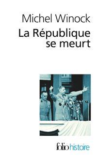 La République se meurt, 1956-1958