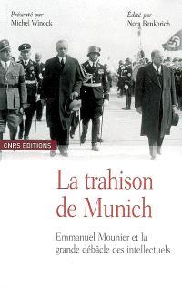 La trahison de Munich : Emmanuel Mounier et le grande débâcle des intellectuels