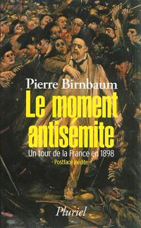 Le moment antisémite : un tour de la France en 1898