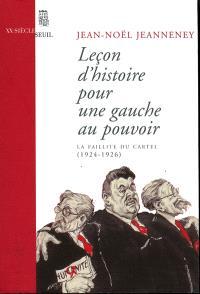 Leçon d'histoire pour une gauche au pouvoir : la faillite du Cartel : 1924-1928