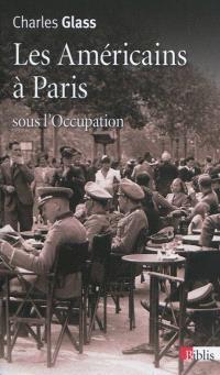 Les Américains à Paris sous l'Occupation
