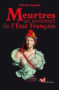 Meurtres au sommet de l'Etat français