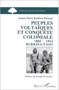 Peuples voltaïques et conquête coloniale, 1885-1914 : Burkina Faso