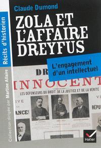 Zola et l'affaire Dreyfus : l'engagement d'un intellectuel
