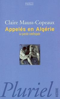 Appelés en Algérie : la parole confisquée