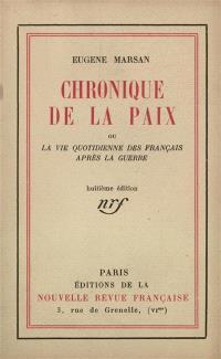 Chronique de la paix ou La vie quotidienne des Français après la guerre