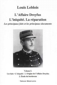 Coffret L'affaire Dreyfus : l'iniquité, la réparation : les principaux faits et les principaux documents