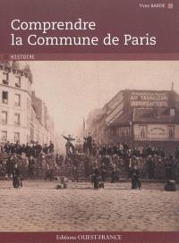 Comprendre la Commune de Paris