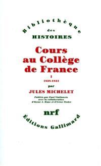 Cours au Collège de France : 1838-1851. Volume 1, 1838-1844