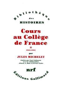 Cours au Collège de France : 1838-1851. Volume 2, 1845-1851