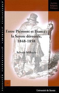 Entre Piémont et France : la Savoie déroutée, 1848-1858