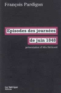 Episodes des journées de juin 1848