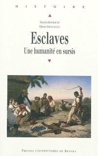 Esclaves : une humanité en sursis