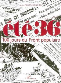 Eté 36 : 100 jours du Front populaire