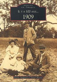 Il y a 100 ans... : 1909