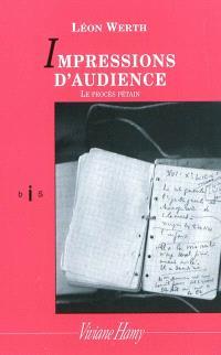 Impressions d'audience : le procès Pétain