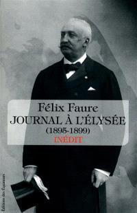 Journal à l'Élysée : 1895-1899
