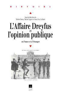 L'affaire Dreyfus et l'opinion publique en France et à l'étranger
