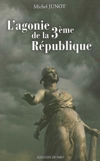L'agonie de la 3e République