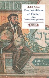 L'antisémitisme en France dans l'entre-deux-guerres : prélude à Vichy