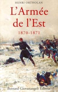 L'armée de l'Est, 1870-1871