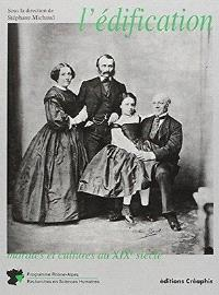 L'édification : morales et cultures au XIXe siècle