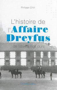 L'histoire de l'affaire Dreyfus : de 1894 à nos jours