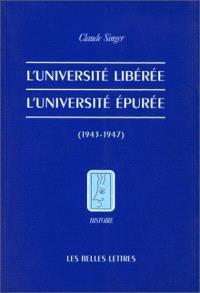 L'université libérée, l'université épurée : 1943-1947