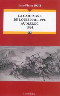La campagne de Louis-Philippe au Maroc, 1844