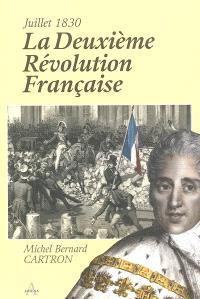 La deuxième Révolution française : juillet 1830