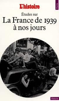La France de 1939 à nos jours