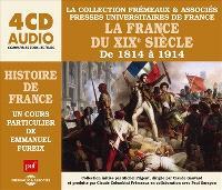 La France du XIXe siècle de 1814 à 1914