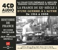 La France du XXe siècle, D'une guerre à l'autre : de 1914 à 1958