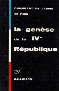 La genèse de la IVe République