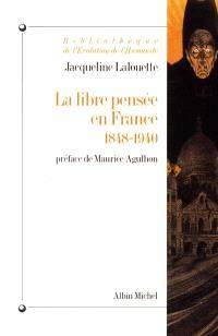 La libre pensée en France (1848-1940)